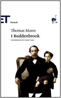 I Buddenbrook. Decadenza di una famiglia: Mann Thomas