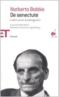 9788806184933: De senectute e altri scritti autobiografici