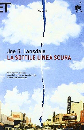 La sottile linea scura: Lansdale, Joe R.