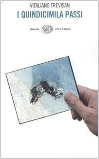 9788806185381: I Quindicimila Passi (Italian Edition)
