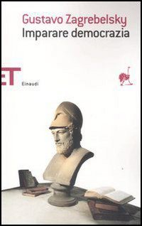 Imparare democrazia (Einaudi tascabili. Saggi) - Gustavo Zagrebelsky