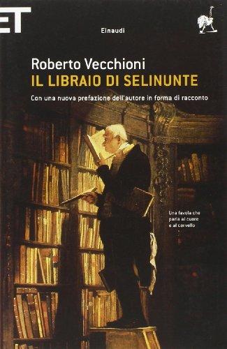 Il libraio di Selinunte: Roberto Vecchioni