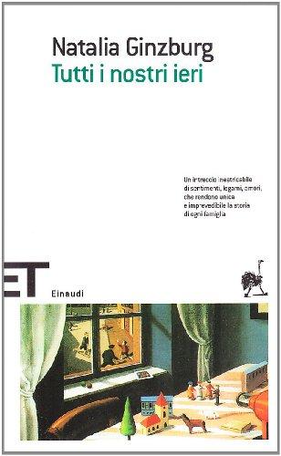 9788806187415: Tutti I Nostri Ieri (Italian Edition)