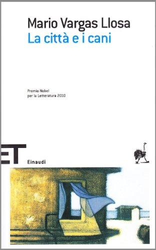 9788806187682: La città e i cani (Einaudi tascabili. Scrittori)