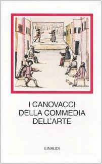 9788806187774: I canovacci della commedia dell'arte (I millenni)