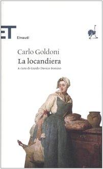 La Locandiera. A Cura di Guido Davico Bonino.: Goldoni, Carlo