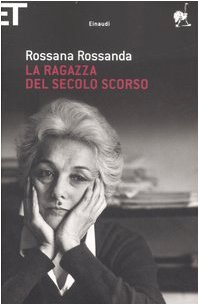 9788806188160: La Ragazza Del Secolo Scorso (Italian Edition)