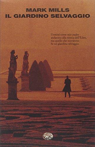 9788806189501: Il Giardino Selvaggio (Italian Edition)