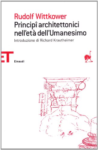 Principi architettonici nell'età dell'umanesimo: Wittkower, Rudolf