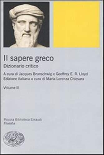 Il sapere greco. Dizionario critico