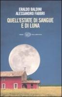 9788806190095: Quell'Estate DI Sangue E DI Luna (Italian Edition)