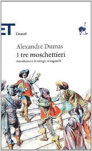 I tre moschettieri.: Dumas,Alexander.