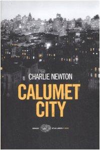 Calumet city. - Newton, Charlie