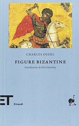 9788806190774: Figure bizantine (Einaudi tascabili. Biblioteca)