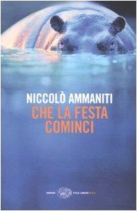 9788806191016: Che la festa cominci (Einaudi. Stile libero big)
