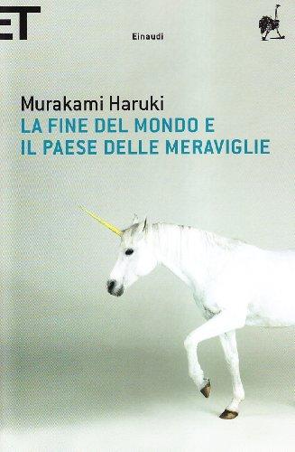 9788806191559: La Fine Del Mondo E Il Paese Delle Meraviglie (Italian Edition)