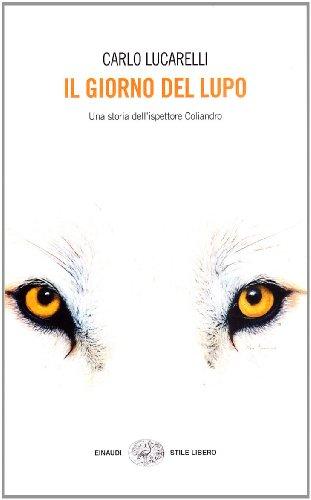 9788806193652: Il Giorno Del Lupo (Italian Edition)