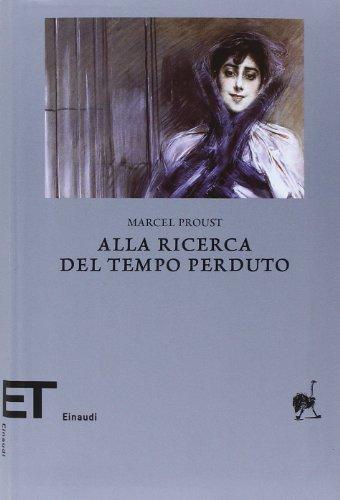 9788806195298: Alla ricerca del tempo perduto (Einaudi tascabili. Biblioteca)