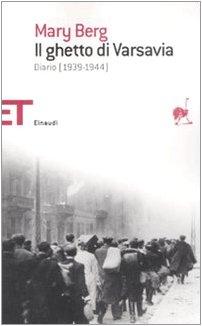 9788806196356: Il ghetto di Varsavia. Diario (1939-1944)