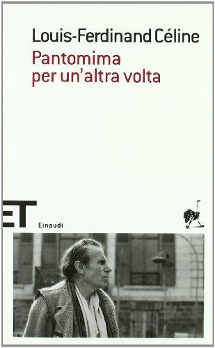 9788806197551: Pantomima per un'altra volta (Einaudi tascabili. Scrittori)
