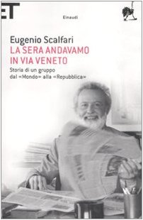 9788806199166: La Sera Andavamo in Via Veneto (Italian Edition)