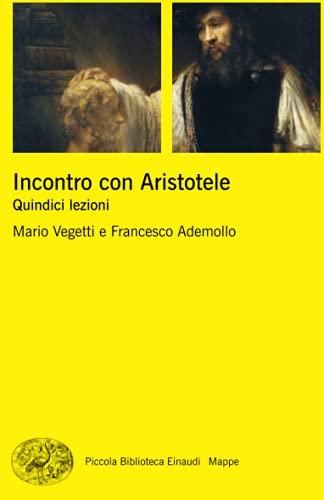 9788806200374: Incontro con Aristotele. Quindici lezioni
