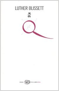 9788806200503: Q (Einaudi. Stile libero big)