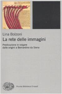 La rete delle immagini. Predicazione in volgare: Lina Bolzoni