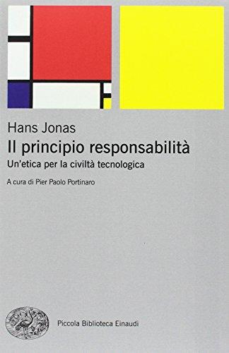 9788806201050: Il principio responsabilità. Un'etica per la civiltà tecnologica