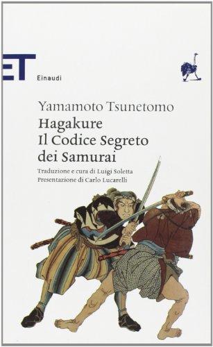 9788806201661: Hagakure. Il codice segreto dei samurai (Einaudi tascabili. Classici)