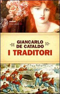 9788806202118: I traditori (Einaudi. Stile libero big)