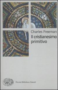 Il cristianesimo primitivo (8806202634) by Charles Freeman