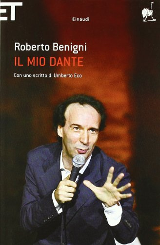 9788806202743: Il mio Dante di Roberto Benigni. Apiro (18 ottobre 2015)