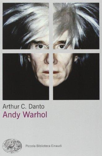 9788806203283: Andy Warhol (Piccola biblioteca Einaudi. Nuova serie)