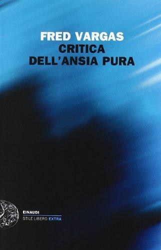 Critica dell'ansia pura (8806203290) by Fred Vargas
