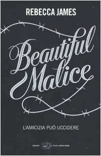 9788806203597: Beautiful Malice (Italian Edition)