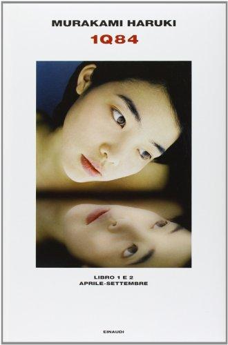 1Q84. Libro 1 E 2 Aprile-Settembre (edicio: MURAKAMI, HARUKI