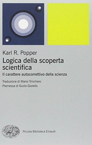 9788806203924: Logica della scoperta scientifica. Il carattere autocorrettivo della scienza (Piccola biblioteca Einaudi. Nuova serie)