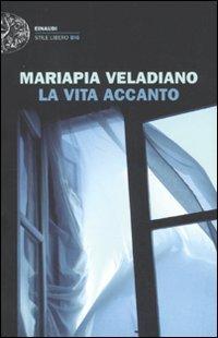 9788806205980: La Vita Accanto (Italian Edition)