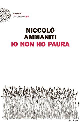 9788806207694: Io Non Ho Paura (Stile Libero) (Italian Edition)