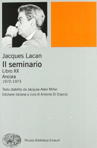 9788806208585: Il seminario. Libro XX. Ancora 1972-1973