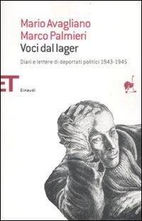 9788806209919: Voci dal lager. Diari e lettere di deportati politici italiani 1943-1945 (Einaudi tascabili. Saggi)
