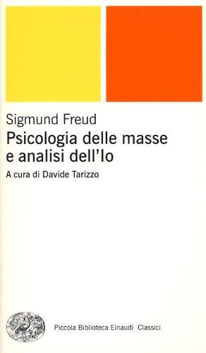 9788806210663: Psicologia delle masse e analisi dell'Io (Piccola biblioteca Einaudi. Nuova serie)