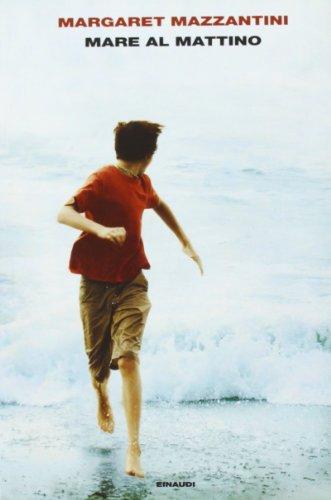 9788806211134: Mare al mattino (L'Arcipelago Einaudi)