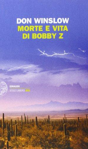 9788806212650: Morte e vita di Bobby Z (Einaudi. Stile libero big)
