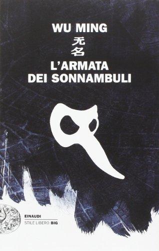 9788806214135: L'armata dei sonnambuli (Einaudi. Stile libero big)