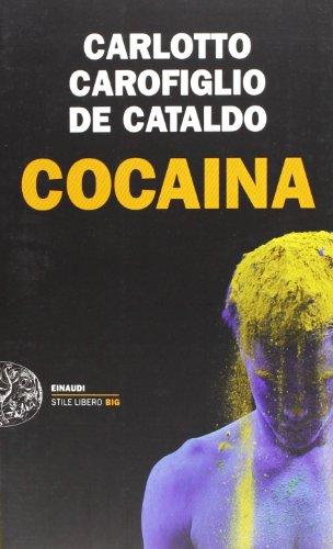 9788806215477: Cocaina (Italian Edition)