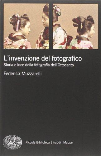 9788806215972: L'invenzione del fotografico. Storia e idee della fotografia dell'Ottocento