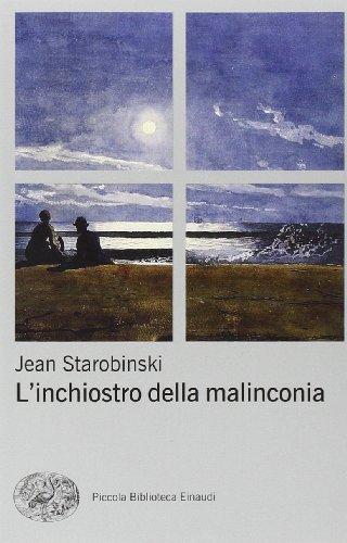 L'inchiostro della malinconia: Jean Starobinski