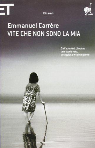 Vite che non sono la mia (8806217194) by Emmanuel Carrère